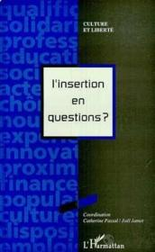 L'insertion en questions ? - Couverture - Format classique