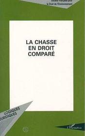 La Chasse En Droit Compare - Intérieur - Format classique