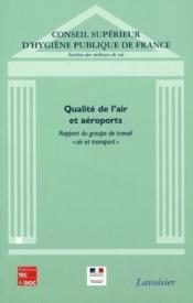 Qualité de l'air et aéroports ; rapport du groupe de travail