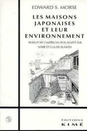 Maisons Japonaises Et Leur Environnement (Les) - Couverture - Format classique
