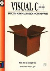 Visual C++ Principes De Programmation Sous Windows 95 + Cd R - Couverture - Format classique