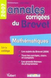 Annales corrigées du brevet ; mathématiques ; 2007 - Intérieur - Format classique