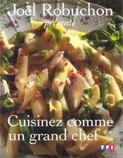Cuisinez Comme Un Grand Chef T.2 - Intérieur - Format classique