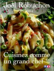 Cuisinez Comme Un Grand Chef T.2 - Couverture - Format classique