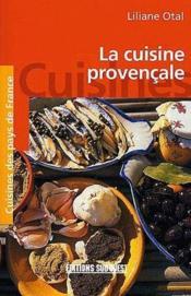 La cuisine provençale - Couverture - Format classique