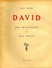 David, son évolution et son style. - Intérieur - Format classique