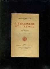 L Etrangere Et L Amour. - Couverture - Format classique