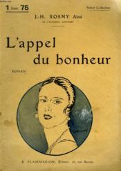 L'Appel Du Bonheur. Collection : Select Collection N° 259 - Couverture - Format classique