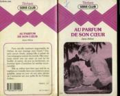 Au Parfum De Son Coeur - Couverture - Format classique