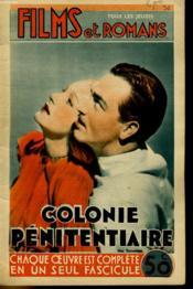 Films Et Romans - Colonie Penitentiaire - 2eme Annee - N°30 - Couverture - Format classique