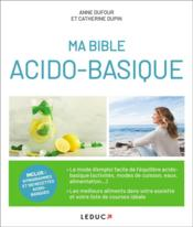 Vente  Ma bible acido-basique  - Anne Dufour - Catherine Dupin