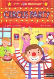 Circus party 4/8 ans  - Madeleine Deny - Deny-Barroux M.
