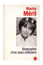 Vente  Biographie D'Un Sexe Ordinaire  - Meril-M