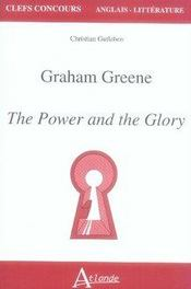 Vente livre :  Graham greene ; the power and the glory ; agreg  - Soubrenie