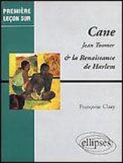 Cane Jean Toomer La Renaissance De Harlem - Couverture - Format classique