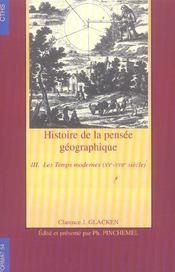Format T.54 ; Histoire De La Pensée Géographique T.3 ; Les Temps Modernes, Xv-Xvii Siecle - Intérieur - Format classique