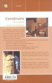 Construire sain et naturel ; le guide des matériaux écologiques - 4ème de couverture - Format classique