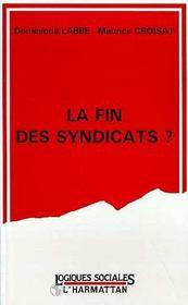 La Fin Des Syndicats ? - Intérieur - Format classique