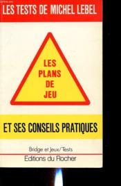 Les Plans De Jeu  - Michel Lebel