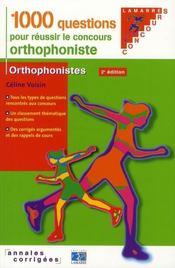 1000 Questions Pour Reussir Le Concours D Orthophoniste 2eme Edition - Intérieur - Format classique