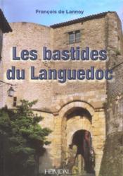 Les bastides du languedoc - Couverture - Format classique