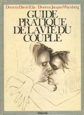 Guide Pratique De La Vie Du Couple - Couverture - Format classique