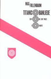 Titanic Banlieue - Couverture - Format classique