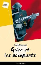 Gwen et les occupants - Couverture - Format classique