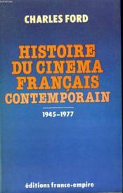 Histoire Du Cinema Francais Contemporain. ( 1945 - 1977 ) - Couverture - Format classique