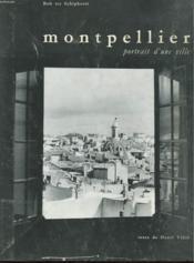 Montpellier - Portrait D'Une Ville - Couverture - Format classique
