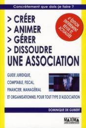 Créer, animer, gérer, dissoudre une association (6e édition) - Couverture - Format classique