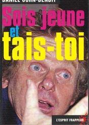 Sois Jeune Et Tais-Toi - Intérieur - Format classique