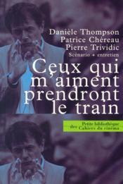 Ceux Qui M Aiment Prendront Le Train - Couverture - Format classique