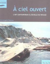 A Ciel Ouvert, L'Art Contemporain A L'Echelle Du Paysage Ned - Intérieur - Format classique
