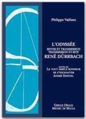 L'Odyssée, mythe et transmission ; transmission et rite, René Dürrbach - Couverture - Format classique