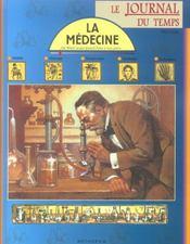 Le journal du temps n.10 ; la medecine - Intérieur - Format classique