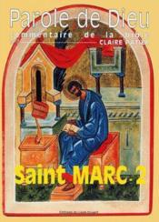 Parole de Dieu ; commentaire de la Bible t.7 ; Saint Marc 2 - Couverture - Format classique