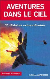 Aventures dans le ciel ; 35 histoires extraordinaires - Intérieur - Format classique
