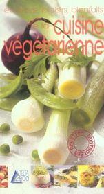 Equilibre, plaisirs, bienfaits de la cusine vegetarienne - Intérieur - Format classique