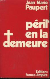 Peril En La Demeure. Recits Et Retractations. - Couverture - Format classique