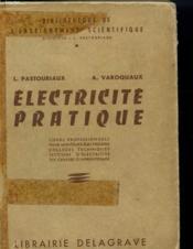 Electricite Pratique - Cours Professionnels Pour Monteurs-Electriciens - Couverture - Format classique