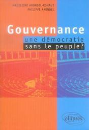 Gouvernance : une démocratie sans le peuple ? - Intérieur - Format classique