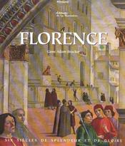 Florence ; six siècles de splendeur et de gloire - Intérieur - Format classique