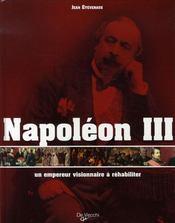 Napoléon III, un empereur visionnaire à réhabiliter - Intérieur - Format classique