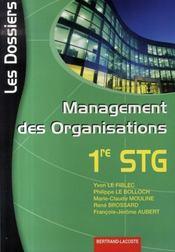 Management des organisations ; première stg - Intérieur - Format classique