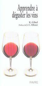 Apprendre A Deguster Les Vins - Intérieur - Format classique