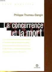 La Concurrence Et La Mort - Couverture - Format classique