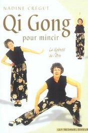 Qi Gong Pour Mincir - Intérieur - Format classique