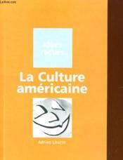 La Culture américaine - Couverture - Format classique