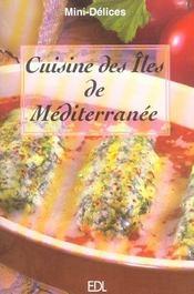 Cuisine Des Iles De Mediterranee - Intérieur - Format classique